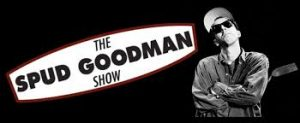 The Spud Goodman on www.RenagadeRadio.com .